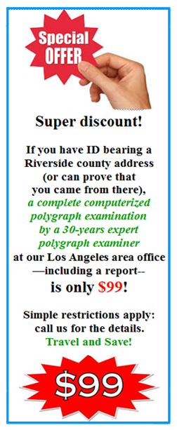 take a polygraph test in Moreno Valley today